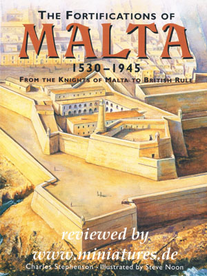 The Fortifications of Malta 1530–1945, Charles Stephenson