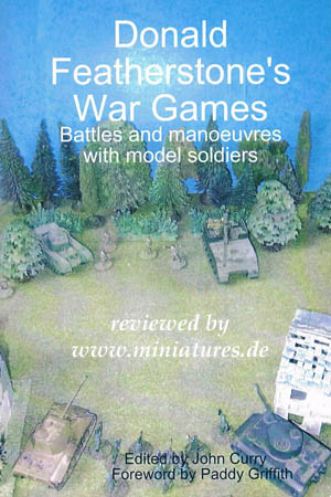 Donald Featherstone's War Games, Battles and Manoeuvres with Model Soldiers